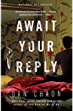 Await Your Reply: A Novel