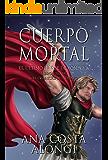 Cuerpo Mortal: El último héroe de Pompeya (Las crónicas del tiempo nº 1)
