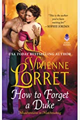How to Forget a Duke (Misadventures in Matchmaking Book 1) Kindle Edition