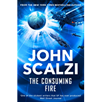 The Consuming Fire (Interdependency Book 2) (English Edition)