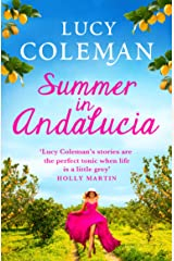 Summer in Andalucía: The perfect escapist, romantic read for 2021 Kindle Edition