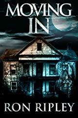Moving In: Supernatural Horror with Scary Ghosts & Haunted Houses (Moving In Series Book 1) Kindle Edition