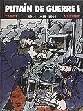 Putain de Guerre (T.1) 1914, 1915, 1916