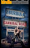 Z-Burbia 4: Cannibal Road