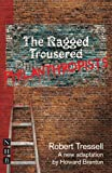 The Ragged Trousered Philanthropists (Play)