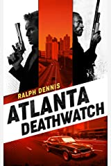 Atlanta Deathwatch (Hardman Book 1) Kindle Edition