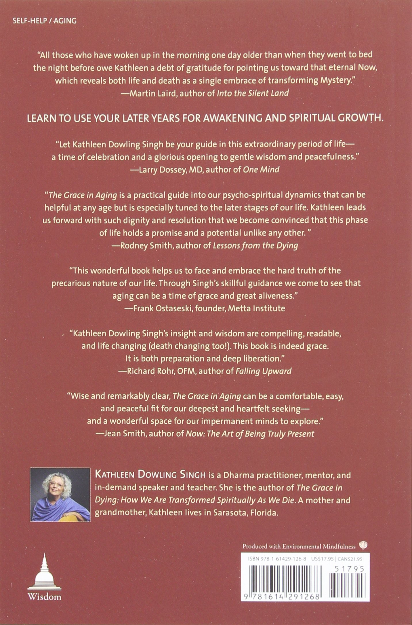 The Grace In Aging: Awaken As You Grow Older: Kathleen Dowling Singh:  9781614291268: Amazon: Books