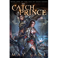 To Catch a Prince (Age of Gold Book 2) (English Edition)