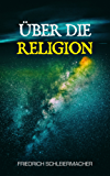 Über die Religion (German Edition)