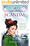 A Knightsbridge Scandal: A glamorous, historical page-turner (A Flora Maguire Mystery Book 3)