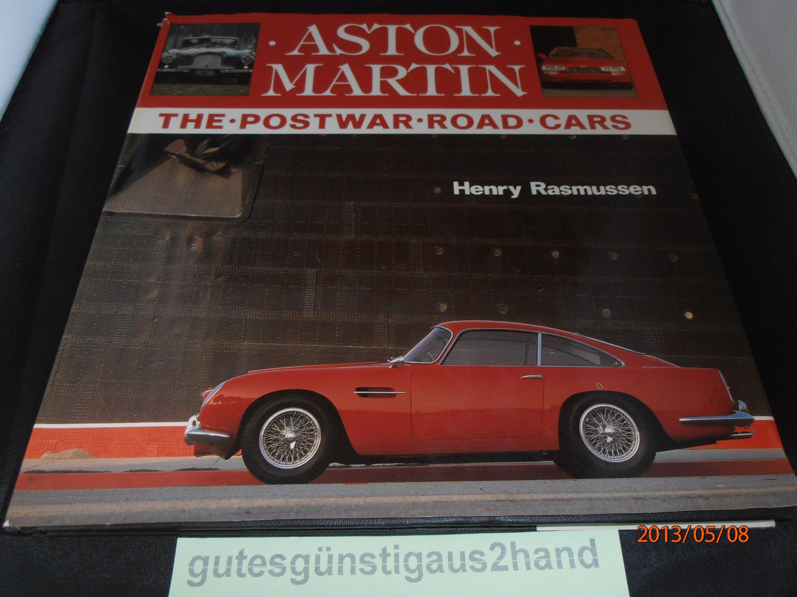 Aston Martin: The Postwar Road Cars: Henry Rasmussen: 9780854296934 ...