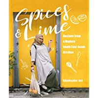 Spices & Lime: Recipes from a Modern Southeast Asian Kitchen