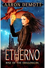 Etherno: Rise of the Dragongirl Kindle Edition