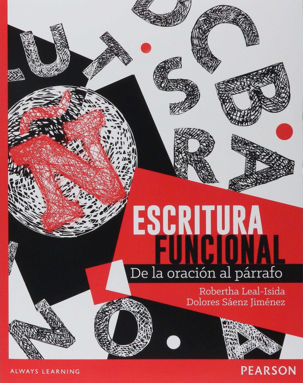 Escritura Funcional De La Oracion Al Parrafo (Spanish) Paperback – 2013