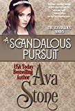 A Scandalous Pursuit (Scandalous Series Book 3)