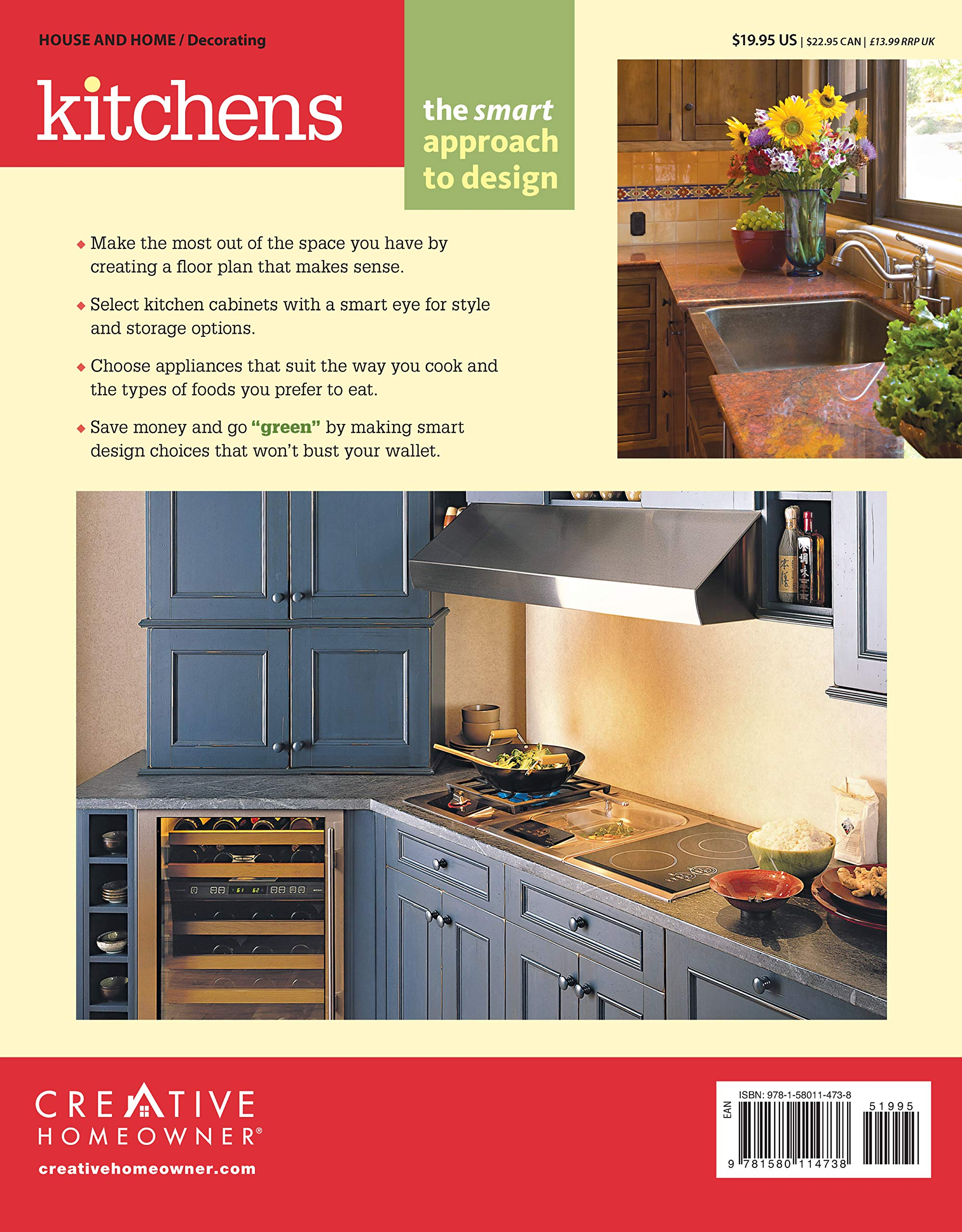 Kitchens The Smart Approach To Design Creative Homeowner More Than Just An Idea Book Plan Customize Save Home Decorating Editors Of Creative Homeowner Home Decorating Kitchen How To 0078585114733 Amazon Com Books