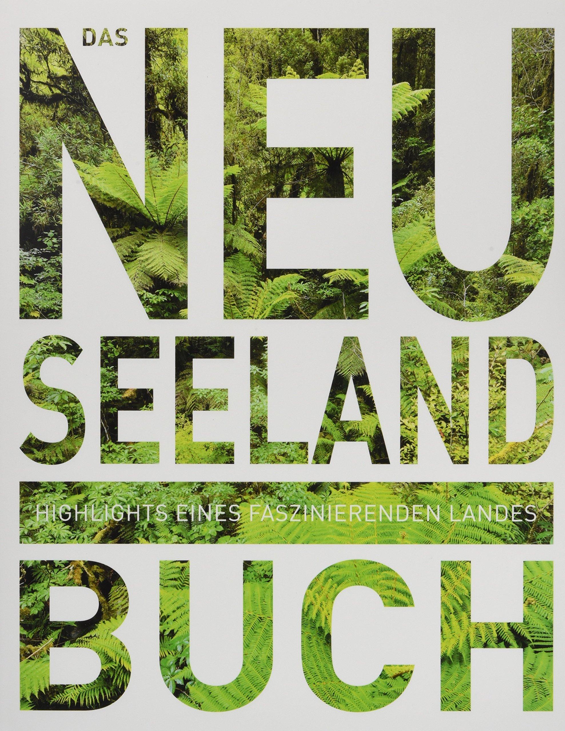 das-neuseeland-buch-highlights-eines-faszinierenden-landes