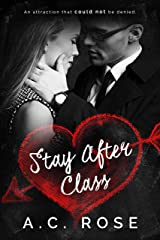 Stay After Class: A Student Teacher Romance Kindle Edition