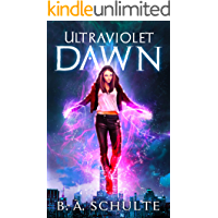 Ultraviolet Dawn (Ultraviolet Superhero Universe Book 1)