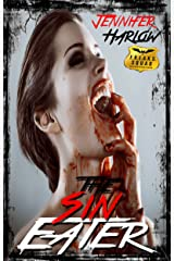 The Sin Eater (A F.R.E.A.K.S. Squad Investigation Book 5) Kindle Edition