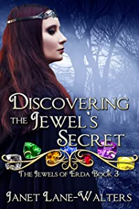 Discovering the Jewels' Secret (The Jewels of Erda Book 3)