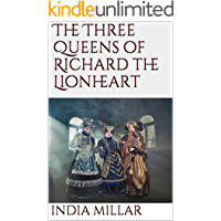 The Three Queens of Richard the Lionheart