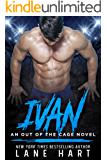 Ivan (An Out of the Cage Novel Book 2)