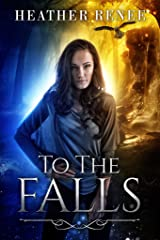 To The Falls (The Falls Trilogy Book 1) Kindle Edition