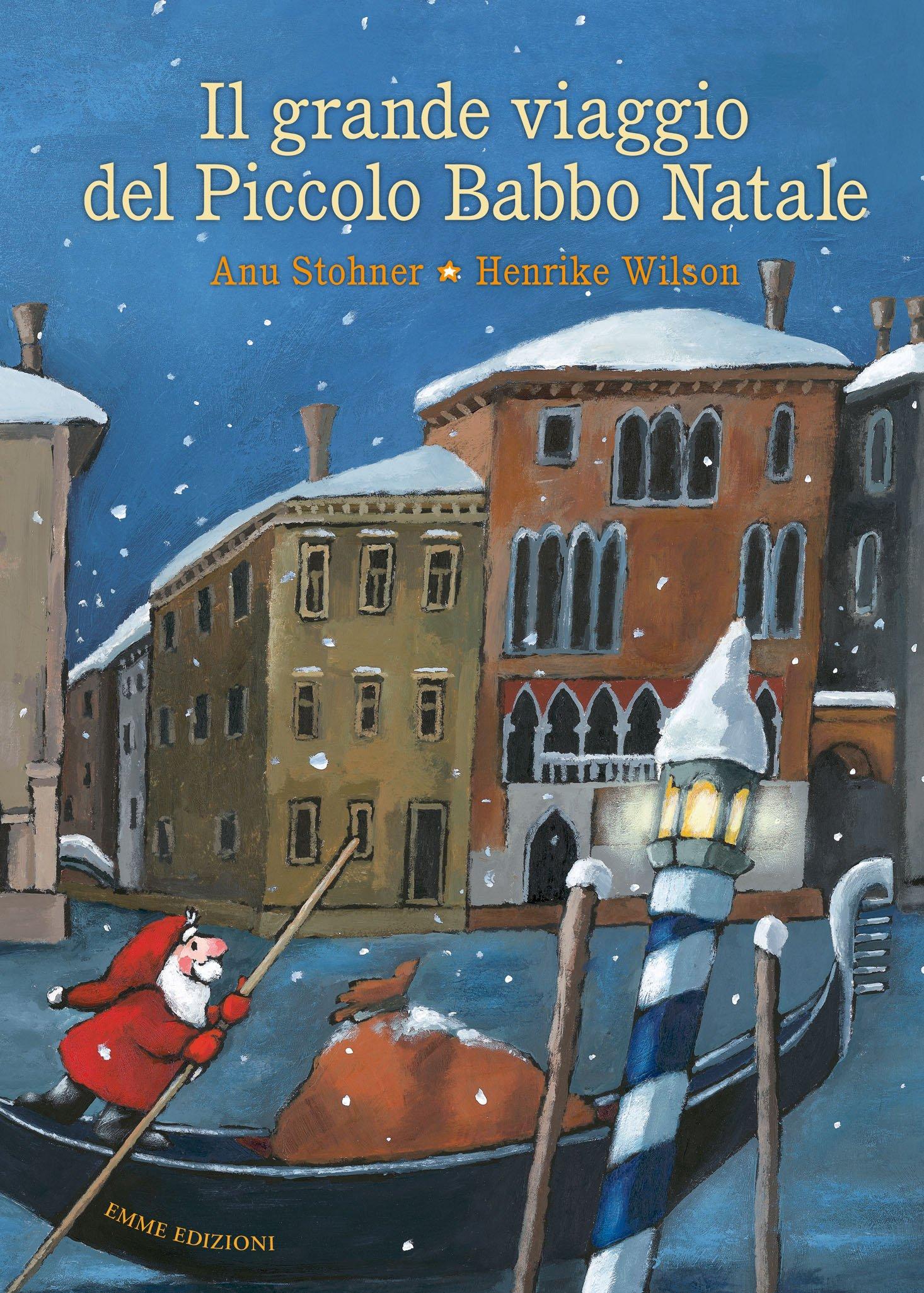 Il Percorso Di Babbo Natale.Amazon It Il Grande Viaggio Del Piccolo Babbo Natale Ediz