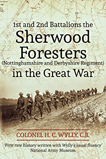 Loyal north lancashire regiment 1914 1919 ebook h c wylly amazon the sherwood foresters in the great war fandeluxe Choice Image