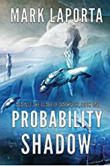 Probability Shadow (Against the Glare of Darkness Book 1) Kindle Edition