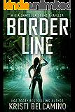 Border Line (Gia Santella Crime Thrillers Book 8)