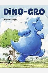 Dino-Gro Kindle Edition