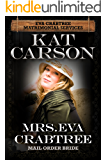 Mail Order Bride: Mrs. Eva Crabtree: Inspirational Clean Historical Western Romance (Mrs. Eva Crabtree's Matrimonial Services Series Book 1)