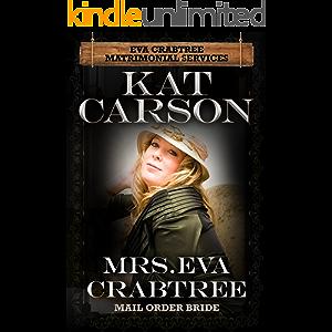 Mrs. Eva Crabtree (Mrs. Eva Crabtree's Matrimonial Services Series Book 1)