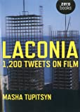 Laconia: 1,200 Tweets on Film