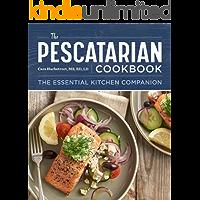 The Pescatarian Cookbook: The Essential Kitchen Companion