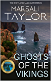 Ghosts of the Vikings (The Shetland Sailing Mysteries Book 5)