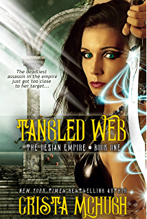 Amazon a soul for vengeance the soulbearer trilogy book 3 tangled web the deizian empire book 1 fandeluxe Image collections