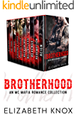 Brotherhood: An MC Mafia Romance Collection
