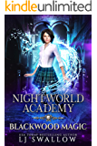 Nightworld Academy: Blackwood Magic