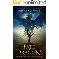 Fate of Dragons: Dragons Rising Book One: An Epic Fantasy
