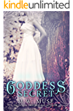 Goddess Secret: Goddess Series Book 2 (Young Adult / New Adult)