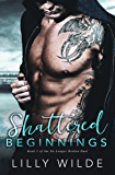 Shattered Beginnings (No Longer Broken Duet Book 1)