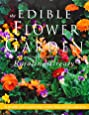 The Edible Flower Garden (Edible Garden Series)