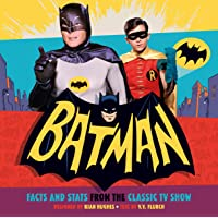 Batman: Facts and Stats from the Classic TV