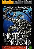 Il mostro della Martesana (Le Avventure del Club degli Scapigliati Vol. 2)