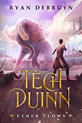 Tech Duinn: An Ether Collapse Series (Ether Flows Book 1) Kindle Edition