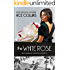 The White Rose: In the President's Service : Book 12