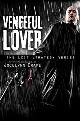 Vengeful Lover (Exit Strategy Book 2) Kindle Edition